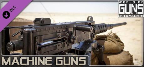 World of Guns: Machine Guns Pack #1