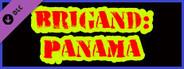 Brigand: Panama