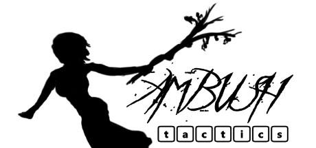 AMBUSH tactics