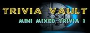 Trivia Vault: Mini Mixed Trivia 3