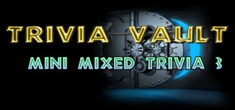 Trivia Vault: Mini Mixed Trivia 3 on Steam