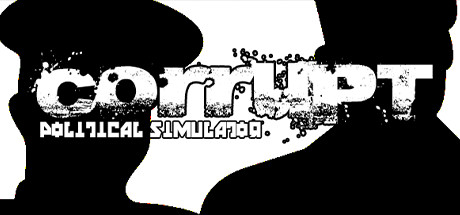 Teaser for Corrupt - Political Simulator