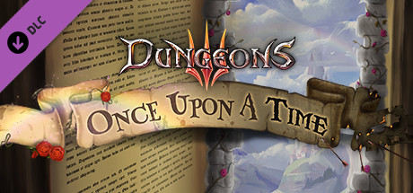 Dungeons 3 - Campaign - Once Upon A Time