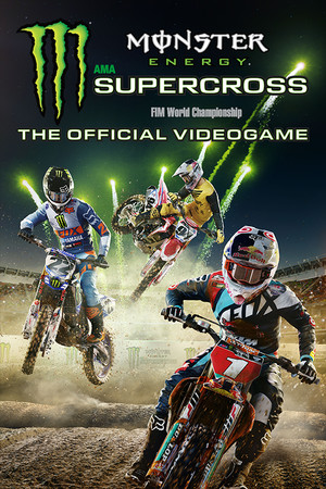 Monster Energy Supercross - The Official Videogame poster image on Steam Backlog