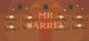 Mr. Barrel