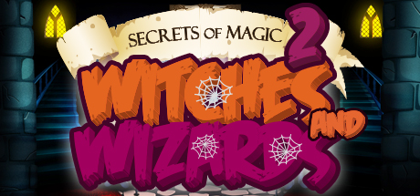 Teaser image for Secrets of Magic 2: Witches and Wizards