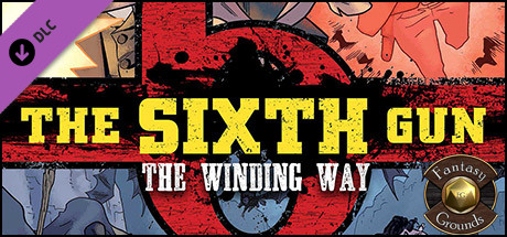 Fantasy Grounds - The Sixth Gun: The Winding Way (Savage Worlds)