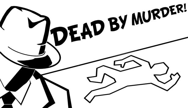 Dead By Murder