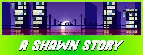 A Shawn Story