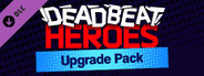 Deadbeat Heroes: Collector's Upgrade