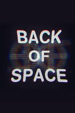 BACK OF SPACE poster image on Steam Backlog