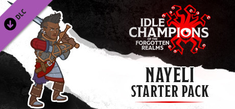 Idle Champions - Nayeli's Starter Pack