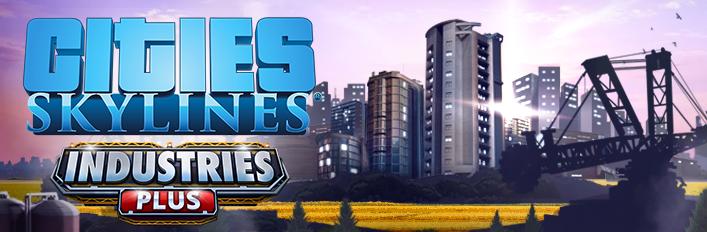 , Cities: Skylines – Industries, P2Gamer