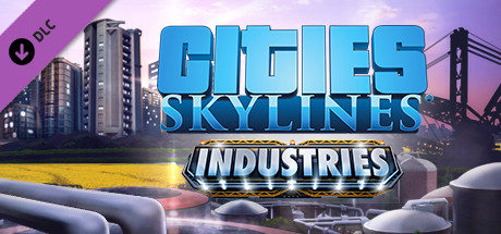 Cities Skylines Industries PC Free Download