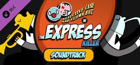 The Express Killer - Soundtrack