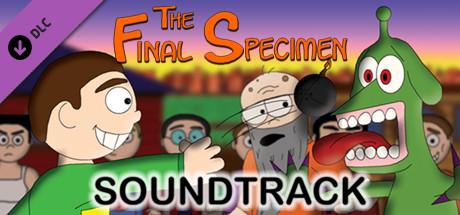 The Final Specimen: Arrival - Soundtrack