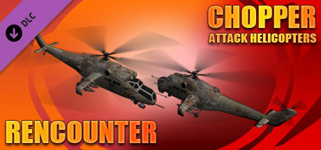 Chopper: Attack helicopters - Rencounter