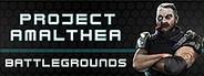 Project Amalthea: Battlegrounds