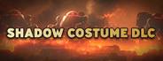 Shadow Costume DLC