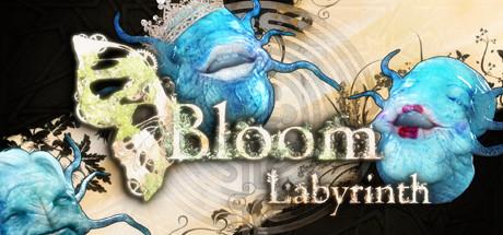 Bloom: Labyrinth