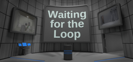 Teaser image for Waiting for the Loop