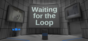 Waiting for the Loop cover art