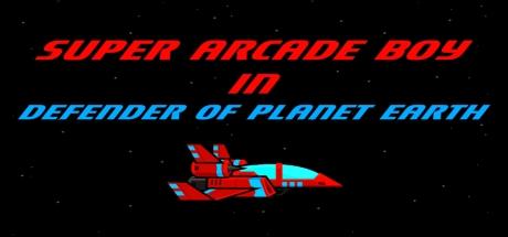 Super Arcade Boy in Defender of Planet Earth