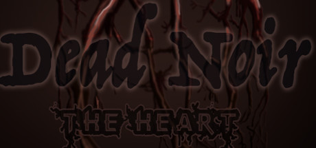 Dead Noir the Heart
