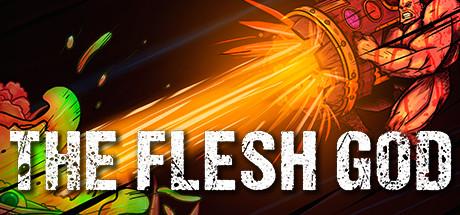 The Flesh God