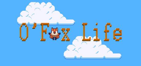 O'Fox life