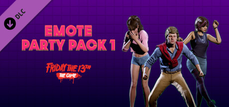 Friday the 13th: The Game - Emote Party Pack 1