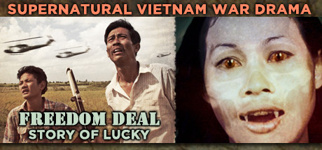'FREEDOM DEAL: Story of Lucky' - Vietnam War Supernatural Historical Drama