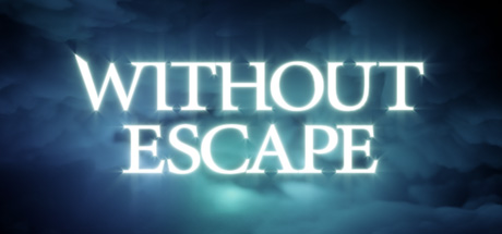 Teaser image for Without Escape