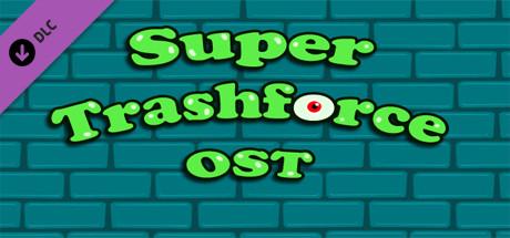 Super Trashforce OST