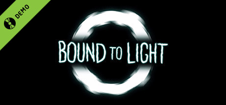 Bound To Light Demo