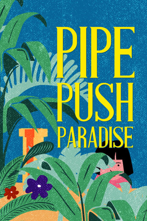 Pipe Push Paradise poster image on Steam Backlog