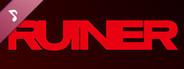 RUINER Official Soundtrack