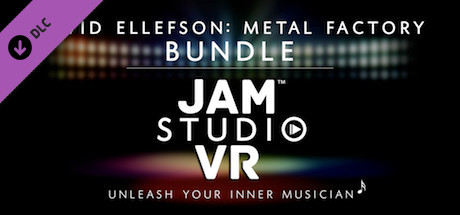 Jam Studio VR - David Ellefson Metal Factory
