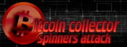 Bitcoin Collector: Spinners Attack