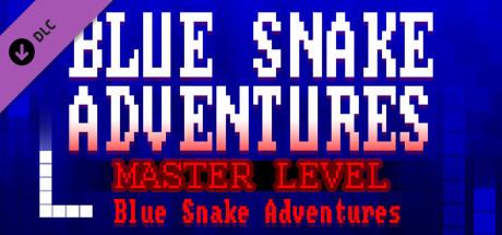 Blue Snake Adventures : Master Level