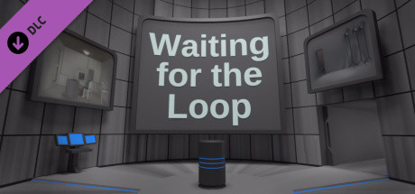 Waiting For the Loop Official Soundtrack and EP