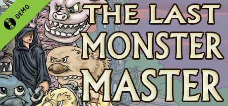 The Last Monster Master Demo