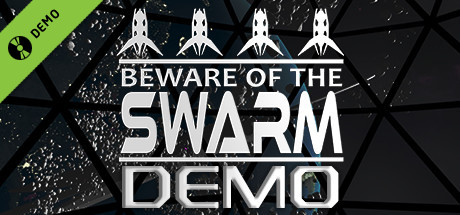 Beware Of The Swarm Demo