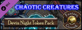 Fantasy Grounds - Chaotic Creatures (Token Pack)-dlc