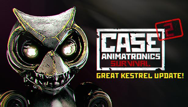 Case animatronics survival