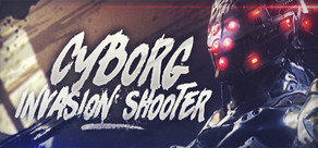 Cyborg Invasion Shooter cover art