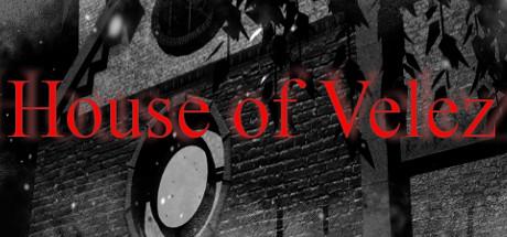 Teaser image for House of Velez part 1