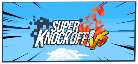 Super Knockoff! VS