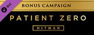 HITMAN - Bonus Campaign Patient Zero