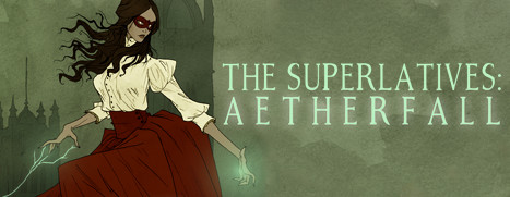 The Superlatives: Aetherfall